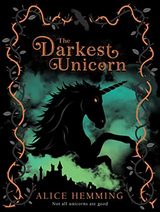 Goodreads (https://www.goodreads.com/book/show/53980443-the-darkest-unicorn)