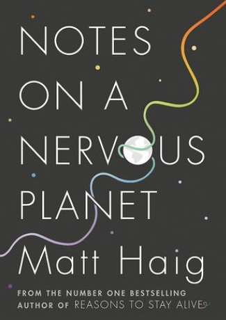 Goodreads (https://www.goodreads.com/book/show/37797266-notes-on-a-nervous-planet)
